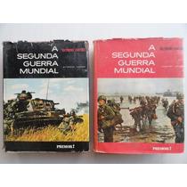 A Segunda Guerra Mundial - Em 2 Volumes Ilustrado - Raro
