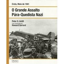 Coleção 2ª Guerra Mundial - Grande Assalto Paraquedista Nazi