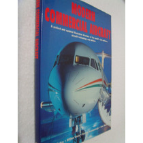 Modern Commercial Aircraft - Gunter Endres, William Green
