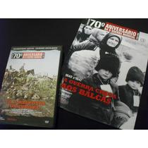 Coleção 70 ª Anos Da Segunda Guerra Mundial Volume 10 + Dvd