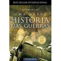 Livro Uma Breve História Das Guerras - Novo