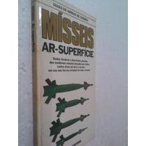 Livro Guia Armas De Guerra - Mísseis Ar-superficie