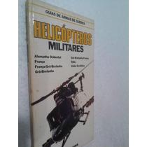 Guia De Armas De Guerra - Helicopteros Militares Alemanha Oc