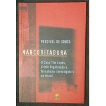 Livro Narco Ditadura - Percival De Souza.