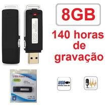 Pen Drive Espiao 8gb Spy Gravador Voz Audio Microfone Escuta