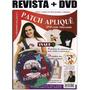 Dvd Patch Aplique + Peças Passo A Passo Artesanato Roupas