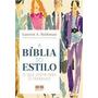 A Bíblia Do Estilo - Lauren A. Rothman