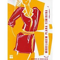 Livro: Modelagem, Moldes Para Confecção De Roupas Femininas
