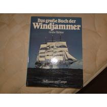 Das Grobe Bucher Windjammer - Livro Sobre Navios
