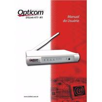 Modem Roteador Opticom Dslink 477-m1