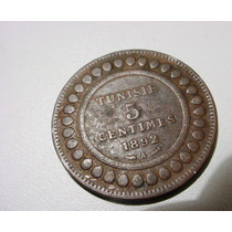 Rara E Antiga Moeda Tunisie 5 Centimes Ano 1892 !!!