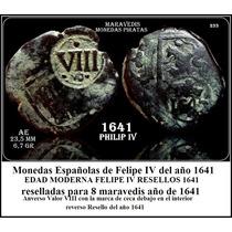 Moeda Antiga Maravedis Philip Iv 1641 Tempo Pirata Nao Prata