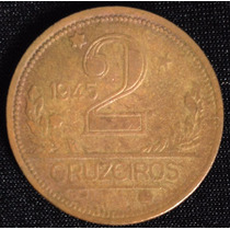 Moeda Antiga 2 Cruzeiros - 1945 Brasil