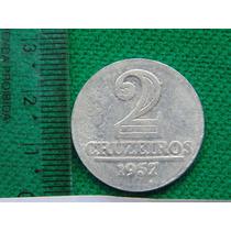 Moeda Nacional Antiga 2 Cruzeiros 1957 Alumínio - Rara!!!