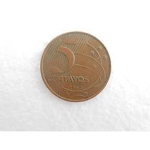 Moeda De 5 Centavos Escassa Ano 1998 - Difícil De Encontrar