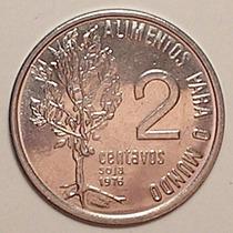 120.22 Moeda 2 Centavos Fao 1976 Data Muito Rara Sob/fc