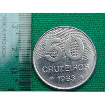Moeda Antiga 50 Cruzeiros 1983 Em Ótimo Estado! Frete Grátis