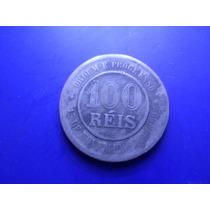 Moeda 100 Réis Ano 1893 Frete Custa 7 Reais