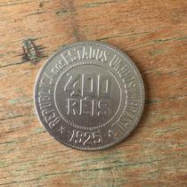 Moedas Antigas Do Brasil - 400 Réis Ano 1925 Cupro Níquel