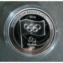 Moeda Prata-brasil- Entrega Bandeira Olimpica-estj+cert.cas