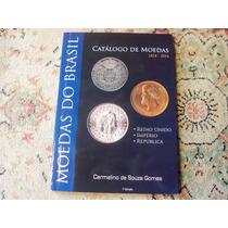 Novo Catálogo De Moedas Do Brasil - 1818 - 2016
