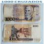 Cédulas 1000 Cruzados - Notas Antigas Raras.