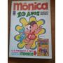 Monica 10 Anos Edição Historica Junto Reedição Do Numero 1
