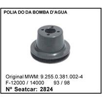 Polia Bomba D´água Caminhão Ford F-12000 F-14000 De 93 A 98