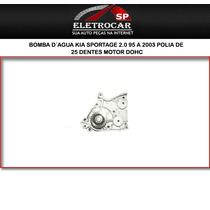 Bomba D´agua Kia Sportage 2.0 95 A 2003 Polia De 25 Dentes M