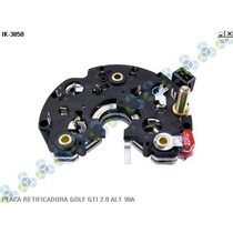 Placa Retificadora Golf Gti 2.0 Alternador 90a