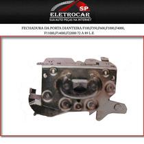 Fechadura Da Porta Dianteira F100,f350,f600,f1000,f4000,f110