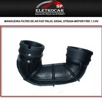 Mangueira Filtro De Ar Fiat Palio, Siena, Strada Motor Fire