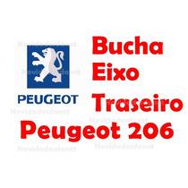 Buchas Do Eixo Traseiro Peugeot 206 Kit Completo 2 Lados