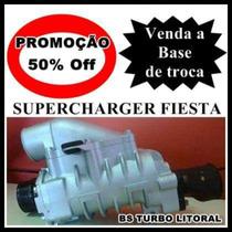 Compressor Da Turbina Fiesta Supercharger(recuperação)