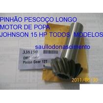 Pinhão Evinrude Johnson Omc 15 Hp Pescoço Longo