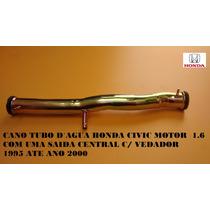 Cano / Tubo Fluxo De Agua Honda Civic 97/00 1.6 16v Com 1
