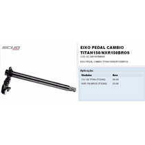 Eixo Seletor Titan 150 Pedal Câmbio Marcha Scud Sc24610