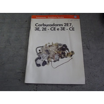 Manual Carburadores 2e7, 3e, 2e-ce E 3e-ce Volkswagen