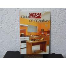 Guia Casa E Jarim Cozinhas - Globo