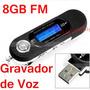 Mp3 Player Portátil 8gb Usb Lcd Com Gravador De Voz / Fm /