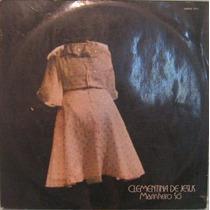 Clementina De Jesus - Marinheiro Só - 1973