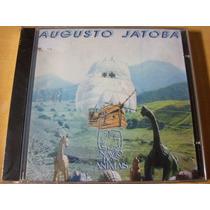 Cd Augusto Jatobá Navio Dos Animais / Lacrado