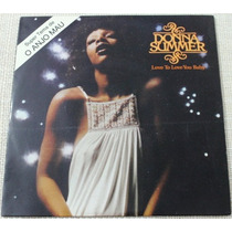 Donna Summer Single Vinyl Love To Love You Baby Raro
