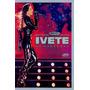 Dvd Ivete Sangalo - Multishow Ao Vivo No Maracanã * Lacrado
