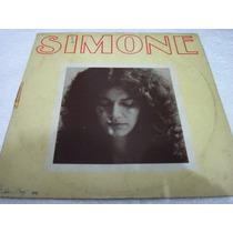 Lp Simone 1972 Emi Odeon Maior Q O Meu Amor Bandeira Branca