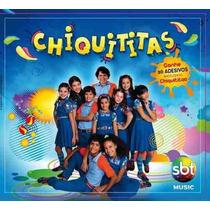 Cd Chiquititas Sbt + Brinde 26 Adesivos - Novo Lacrado