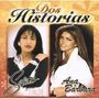 Cd Selena & Ana Bárbara - Dos Historias (thalia Dulce Maria)