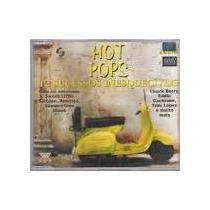 Cd Hot Pops 12 Sucessos Inesquecíveis / Frete Gratis