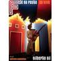Dvd Gilberto Gil Fé Na Festa Ao Vivo - 2010 -novo - Lacrado