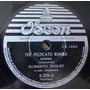 4411 Disco 78 Rpm Roberto Inglez Com O Mulatinho De Belmac